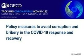 POLICY MEASURES TO AVOID CORRUPTION AND BRIBERY IN THE COVID-19 RESPONSE AND RECOVERY