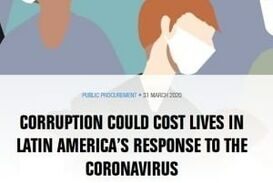 CORRUPTION COULD COST LIVES IN LATIN AMERICA'S RESPONSE TO THE CORONAVIRUS