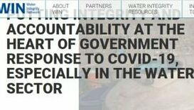 PUTTING INTEGRITY AND ACCOUNTABILITY AT THE HEART OF GOVERNMENT RESPONSE TO COVID-19, ESPECIALLY IN THE WATER SECTOR